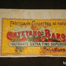 Etiquetas antiguas: ANTIGUA ETIQUETA DE 1899 GUISANTE EXTRAFINO SUPERIOR , CALAHORRA , CAYETANO BAROJ . LEER DESCRIPCION. Lote 237968750