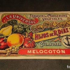 Etiquetas antiguas: ANTIGUA ETIQUETA DE 1902 MELOCOTON , LA UNIVERSAL ,CALAHORRA , HIJOS DE R DIAZ . LEER DESCRIPCION. Lote 237969160