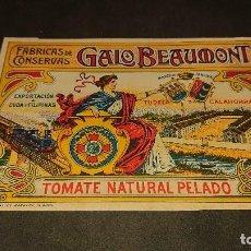 Etiquetas antiguas: ANTIGUA ETIQUETA DE 1902 TOMATE NATURAL PELADO, CALAHORRA , GALO BEAUMONT , FABR . LEER DESCRIPCION. Lote 237969340