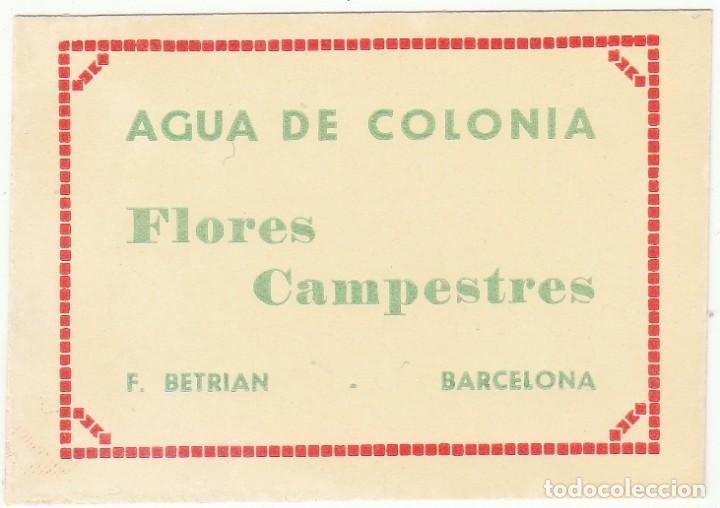 ETIQUETA - AGUA DE COLONIA - FLORES CAMPESTRES -PRODUCTOS PERFUMERIA - F BETRIAN - BARCELONA - NUEVA (Coleccionismo - Etiquetas)