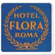 Etiquetas antiguas: HOTEL FLORA ROMA - ETIQUETA PARA MALETA. Lote 244909390