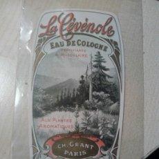 Etiquetas antiguas: ETIQUETA AGUA DE COLONIA EAU D COLOGNE LA CEVENOLE CH. GRANT PARIS. Lote 245022405