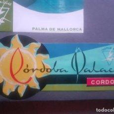 Étiquettes anciennes: ETIQUETA DE HOTEL CÓRDOBA PALACE. Lote 245492295