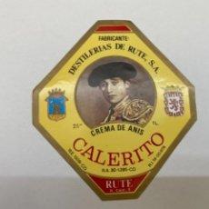 Etiquetas antiguas: ETIQUETA CREMA ANIS CALERITO RUTE. Lote 245559190
