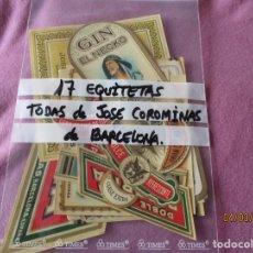 Etiquetas antiguas: LOTE 17 ETIQUETAS TODAS JOSE COROMINAS, BARCELONA. 11 GRANDES + 6 PEQUEÑAS CUELLO BOTELLA (ANTIGUAS). Lote 245716925