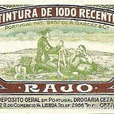 Etiquetas antiguas: TINTURA DE IODO RECENTE - RAJO - ANTIGUA ETIQUETA. Lote 248277770