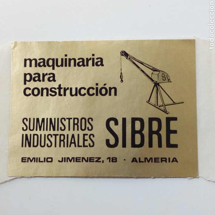 ALMERÍA PEGATINA SIBRE MAQUINARIA CONTRUCCION (Coleccionismo - Etiquetas)