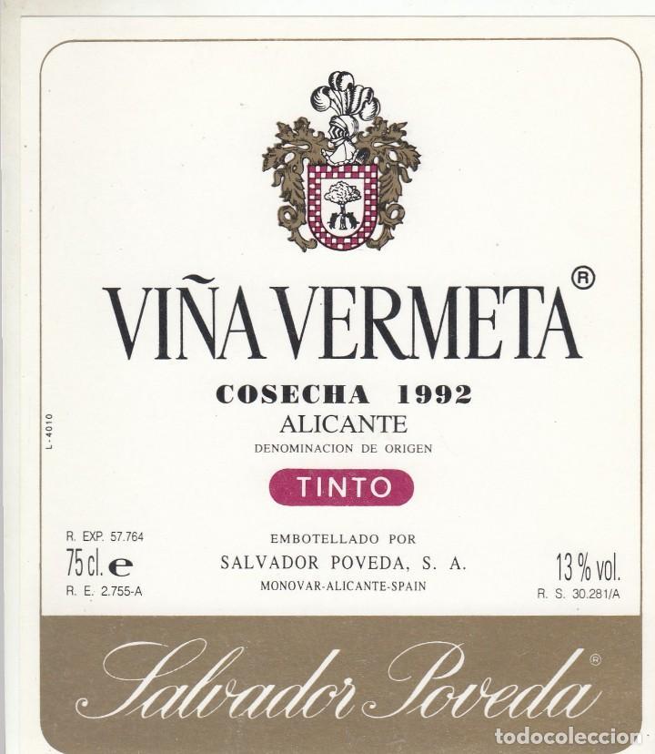 1008- ETIQUETA - VIÑA VERMETA 1992 - SALVADOR POVEDA - MONOVAR, ALICANTE (Coleccionismo - Etiquetas)
