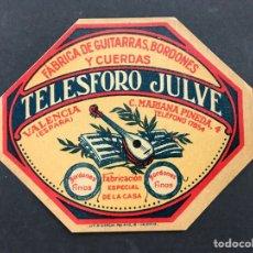 Etiquetas antiguas: TELESFORO JULVE - FABRICA DE GUITARRAS, BORDONES Y CUERDAS - VALENCIA. Lote 254713635
