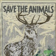 Etiquetas antiguas: ETIQUETA TEXTIL SAVE THE ANIMALS. Lote 261934150