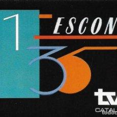 Etiquetas antiguas: ETIQUETA ADHESIVA DE 135 ESCONS DE TVE CATALUNYA. Lote 261936105