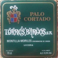 Etiquetas antiguas: ETIQUETA VINO PALO CORTAO BODEGAS TORRES BURGOS LUCENA CÓRDOBA. Lote 262345370