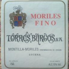 Etiquetas antiguas: ETIQUETA VINO MORILES FINO BODEGAS TORRES BURGOS LUCENA CÓRDOBA. Lote 262346755