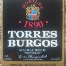 Etiquetas antiguas: ETIQUETA VINO MORILES 1890 BODEGAS TORRES BURGOS LUCENA CÓRDOBA. Lote 262347230