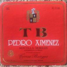 Etiquetas antiguas: ETIQUETA VINO PEDRO XIMENEZ BODEGAS TORRES BURGOS LUCENA CÓRDOBA. Lote 262347685