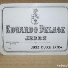 Etiquetas antiguas: ANTIGUA ETIQUETA, EDUARDO DELAGE JEREZ DULCE EXTRA. Lote 262922725