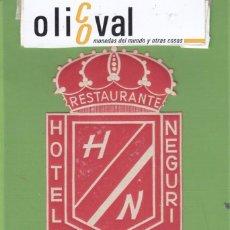 Etiquetas antiguas: ETIQUETA HOTEL NEGURI MIRANDA DEL EBRO BURGOS TROQUEL MUY ESPECIAL 105 MM EH3301. Lote 263671145