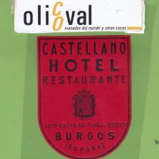 Etiquetas antiguas: ETIQUETA HOTEL CASTELLANO BURGOS GRANATE TROQUEL 60 X 80 MM EH3303. Lote 263677135
