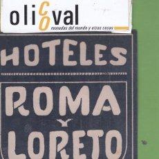 Etiquetas antiguas: ETIQUETA HOTEES ROMA Y LORETO AZUL 95 X 108 MM EH3309. Lote 263708395