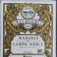 Etiquetas antigas: ETIQUETA MARQUES DE CAMPO NUBLE GRAN RESERVA 2010. VINO ORIGEN RIOJA. WINE LABEL. Lote 295473748