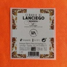 Etiquetas antigas: ETIQUETA SEÑORÍO DE LANCIEGO. VINO RIOJA. BODEGAS BLANCO PEREZ DE AZPILLAGA. WINE LABEL. Lote 266720483