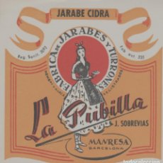 Etiquetas antiguas: LOTE A-ETIQUETA PUBLICIDAD LICOR JARABE CIDRA LA PUBILLA MANRESA BARCELONA 10X10 CENTIMETROS. Lote 268911734