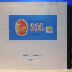 Étiquettes anciennes: ENVOLTORIO CHOCOLATE CON LECHE *SOL* ORENSE. 1967. Lote 269126018