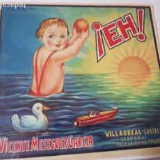 Etichette antiche: VILLARREAL COMUNIDAD VALENCIANA. Lote 276283023