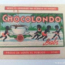 Etiquetas antiguas: ETIQUETA ANTIGUA DE TABLETA CHOCOLATES CHOCOLONDO FABRICADO POR KOKOLONDO. Lote 276596343