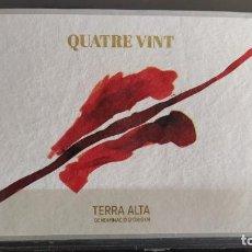 Etiquetas antiguas: ETIQUETA VINO - QUATRE VINT ROURE - TERRA ALTA CATALUÑA. Lote 277098313