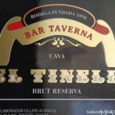 Etiquetas antiguas: ETIQUETA VINO ESPUMOSO - EL TINELL - BAR TAVERNA CAVA. EL PLA DEL PENEDES, ESPAÑA. Lote 277098468