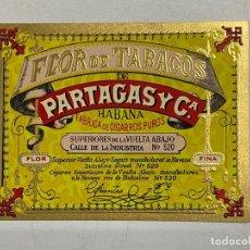 Etiquetas antiguas: ETIQUETA DE TABACO. FLOR DE TABACOS DE PARTAGAS Y Cª. FABRICA DE CIGARROS PUROS. HABANA.. Lote 278693843