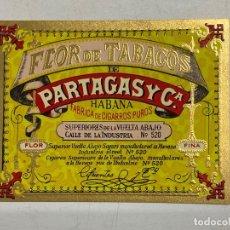 Etiquetas antiguas: ETIQUETA DE TABACO. FLOR DE TABACOS DE PARTAGAS Y Cª. FABRICA DE CIGARROS PUROS. HABANA.. Lote 278693903