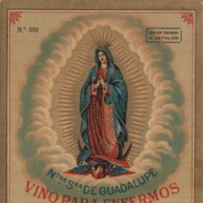 Etiquetas antiguas: SÁNCHEZ ROMATE HNOS . JEREZ .VINO PARA ENFERMOS VIRGEN GUADALUPE . .ETIQUETA DE VINO ORIGINAL. Lote 280117643