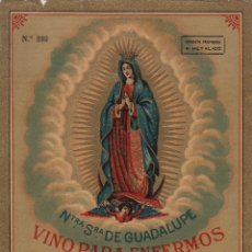 Etiquetas antiguas: SÁNCHEZ ROMATE HNOS . JEREZ .VINO PARA ENFERMOS VIRGEN GUADALUPE . .ETIQUETA DE VINO ORIGINAL. Lote 280117683