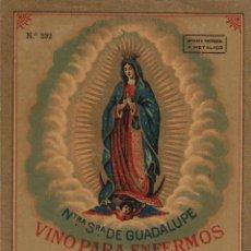 Etiquetas antiguas: SÁNCHEZ ROMATE HNOS . JEREZ .VINO PARA ENFERMOS VIRGEN GUADALUPE . .ETIQUETA DE VINO ORIGINAL. Lote 280117708
