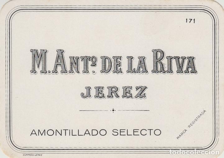 DE LA RIVA M. ANTº .JEREZ AMONTILLADO SELECTO . ETIQUETA VINO 11,5 X 8,5 ORIGINAL REF 15 (Coleccionismo - Etiquetas)