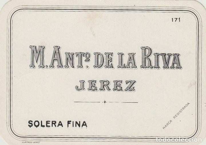 DE LA RIVA M. ANTº .JEREZ SOLERA FINA . ETIQUETA VINO 11,5 X 8,5 ORIGINAL REF 15 (Coleccionismo - Etiquetas)