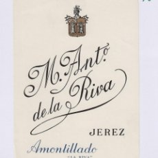 Etiquetas antiguas: DE LA RIVA M. ANTº .JEREZ .AMONTILLADO ETIQUETA VINO 12X 9 CM ORIGINAL REF 17. Lote 288001968