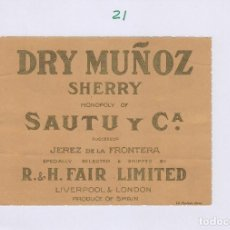 Etiquetas antigas: SAUTU .JEREZ . SHERRY DRY MUÑOZ . ETIQUETA VINO ORIGINAL REF 21. Lote 288076013