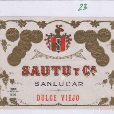 Etiquetas antigas: SAUTU .JEREZ . SHERRY SANLÚCAR DULCE VIEJO . ETIQUETA VINO ORIGINAL REF 23. Lote 288076448