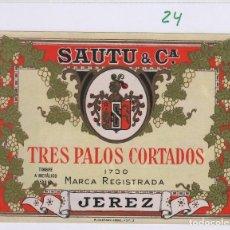 Etiquetas antigas: SAUTU .JEREZ . TRES PALOS CORTADO . ETIQUETA VINO ORIGINAL REF 24. Lote 288076698