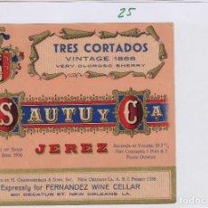 Etiquetas antigas: SAUTU .JEREZ . TRES CORTADOS VINTAGE 1868 . ETIQUETA VINO ORIGINAL REF 25. Lote 288077083