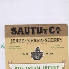 Etiquetas antigas: SAUTU .JEREZ SHERRY OLD CREAM . ETIQUETA VINO ORIGINAL REF 30. Lote 288077968