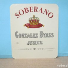 Etiquetas antiguas: ANTIGUA ETIQUETA, SOBERANO GONZALEZ BYASS. Lote 288382798