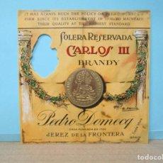 Etiquetas antiguas: ANTIGUA ETIQUETA, BRANDY CARLOS III PEDRO DOMECQ. Lote 288383648