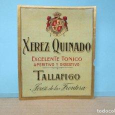 Etiquetas antiguas: ANTIGUA ETIQUETA, XEREZ QUINADO TALLAFIGO. Lote 288384888