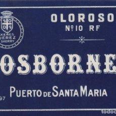 Etiquetas antiguas: OSBORNE . PUERTO DE SANTA MARÍA . OLOROSO Nº 10 RF - , ETIQUETA VINO ORIGINAL REF 52. Lote 288715238