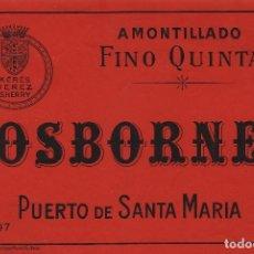 Etiquetas antiguas: OSBORNE . PUERTO DE SANTA MARÍA . FINO QUINTA OSBORNE - , ETIQUETA VINO ORIGINAL REF 52. Lote 288715423