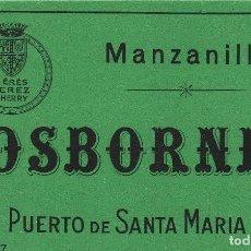 Etiquetas antiguas: OSBORNE . PUERTO DE SANTA MARÍA . MANZANILLA - , ETIQUETA VINO ORIGINAL REF 52. Lote 288715463